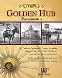 The Golden Hub -- Sacramento