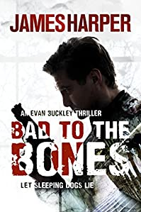 Bad To The Bones by James Harper ebook deal