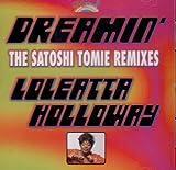 Dreamin' (Satoshi Tomie Remixes)