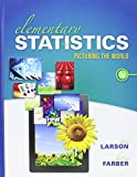 Elementary Statistics : Picturing the World and Graphing Calculator Study Card for Statistics and MyStatLab -- Valuepack Access Card, Larson, Ron and Farber, Betsy, 0133904377