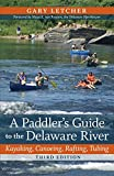 A Paddler's Guide to the Delaware River, Gary Letcher, 0813551617
