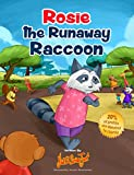 Rosie the Runaway Raccoon (Not So Serious Jack Series Book 6)