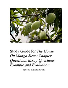 Amazoncom Study Guide Of The House On Mango Street Chapter  Study Guide Of The House On Mango Street Chapter Questions Essay  Questions Example Essay Proposal Format also Persuasive Essay Papers  How To Write An Essay For High School