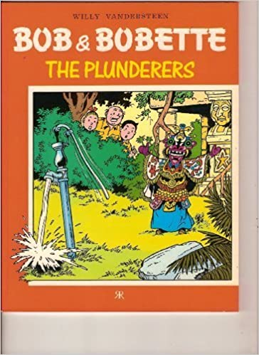 Bob and Bobette: The Plunderers No. 4 (Bob & Bobette) by Vandersteen, Willy (1989)