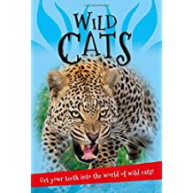 It's all about... Wild Cats: Everything you want to know about big cats in one amazing book