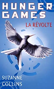 vignette de 'Hunger games n° 3<br /> La révolte (Collins, Suzanne)'