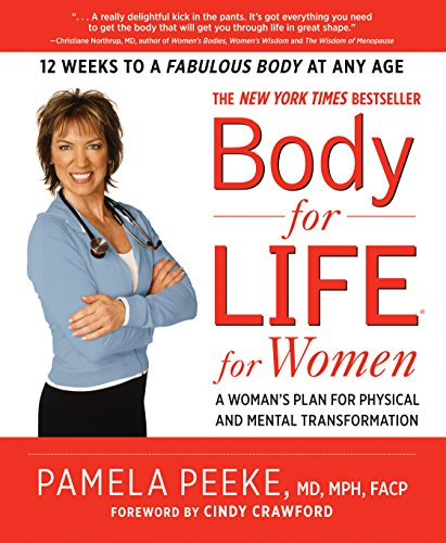 (Body-for-LIFE for Women: A Woman's Plan for Physical and Mental Transformation)