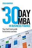 The 30 Day MBA in Business Finance: Your Fast Track Guide to Business Success