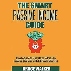 The Smart Passive Income Guide