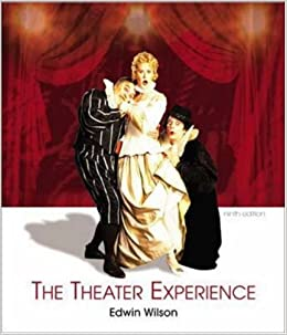 The Theater Experience w/CD-ROM & Theater Goers Guide
