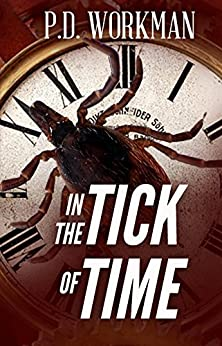 In the Tick of Time by [Workman, P.D.]