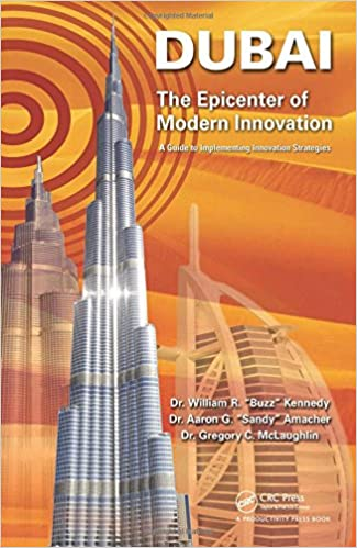 Dubai The Epicenter Of Modern Innovation A Guide To Implementing