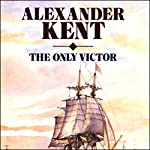The Only Victor   Alexander Kent