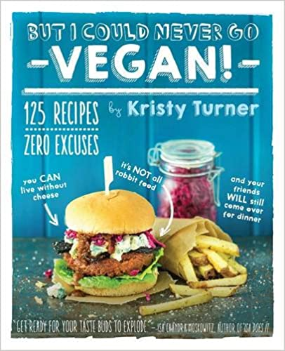 'But I could never go Vegan!' from Kristy Turner £11.54 on Amazon