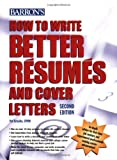 How to Write Better Résumés and Cover Letters, Pat Criscito, 0764139177
