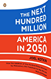 The Next Hundred Million: America in 2050