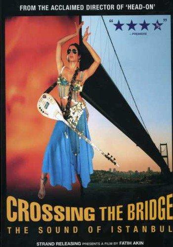 Crossing the Bridge-Sound of Istanbul
