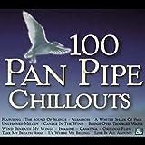 100 Panpipe Chilouts