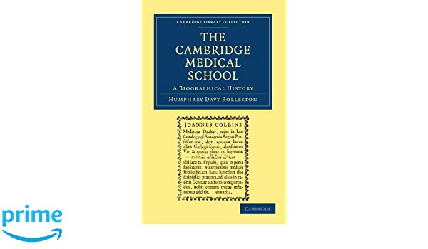 The Cambridge Medical School: A Biographical History