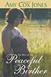 The Way of the Peaceful Birther, Amy Cox Jones, 0981694950