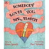 Somebody Loves You, Mr. Hatch (paperback)