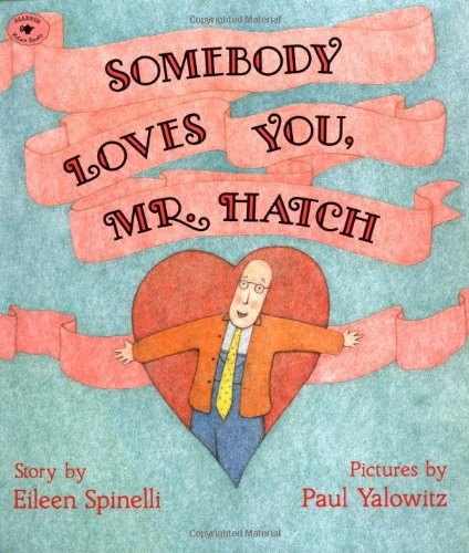Image result for Somebody Loves You, Mr. Hatch