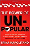 The Power of Un-Popular, Erika Napoletano, 1118134664
