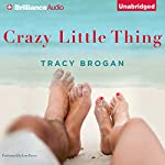 Crazy Little Thing | Tracy Brogan