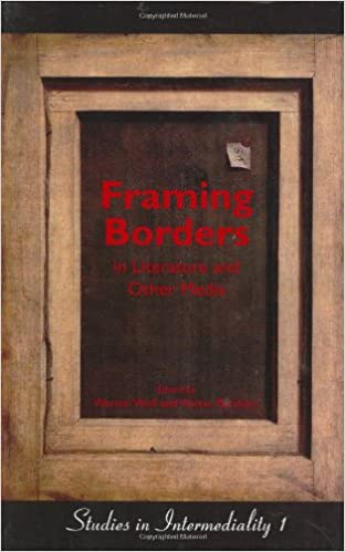 Framing Borders in Literature and Other Media (Studies in ...