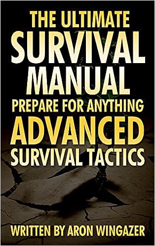 Téléchargez des ebooks gratuits pour joomla303 Advanced Survival Tactics To Survive In the Wild and On the Street! The Ultimate Survival Guide.: (DIY Prepper, DIY Prepping, DIY Survival Hacks, prepper, ... to Survive a Disaster - Preppers Book 1)