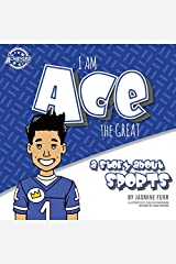 I Am Ace the Great: a story about sports  (The Achievers) Paperback