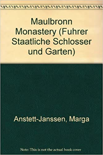 Garten Janssen maulbronn monastery führer staatliche schlösser und gärten marga