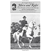 Complete Training of Horse and Rider: In the Principles of Classical Horsemanship