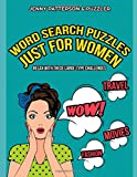 WORD SEARCH PUZZLES JUST FOR WOMEN – LARGE TYPE