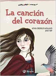 La canción del corazón Castellano - A Partir De 10 Años