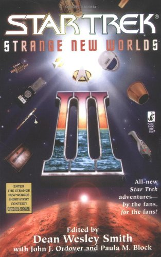 Star Trek: Strange New Worlds III by Dean Wesley Smith, Paula M. Block, John J. Ordover