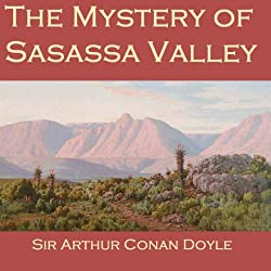 The Mystery of Sasassa Valley