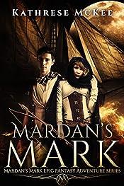Mardan's Mark: Mardan's Mark Epic Fantasy Adventure Series