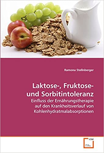 Ratgeber: Laktose-, Fruktose- und Sorbitintoleranz