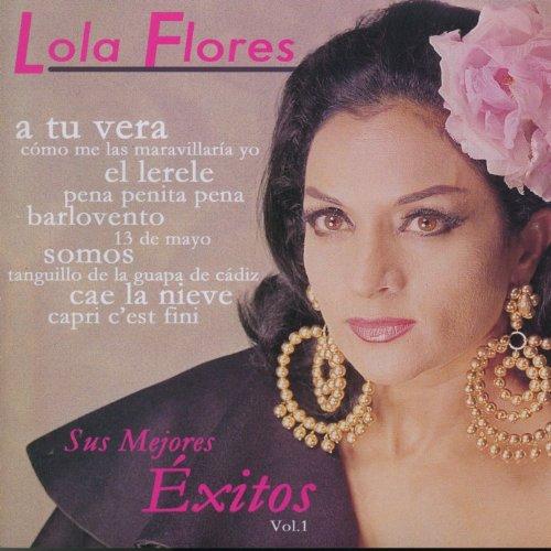 ... Lola Flores: Sus Mejores Exito.