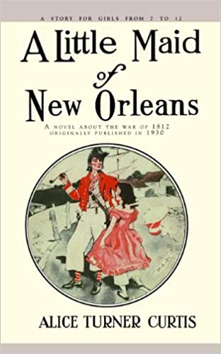 Little maid of new orleans alice curtis 9781429097468 amazon little maid of new orleans alice curtis 9781429097468 amazon books fandeluxe Images