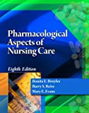 img - for Pharmacological Aspects of Nursing Care (Book Only) book / textbook / text book