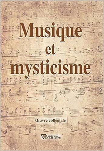 En ligne téléchargement gratuit Musique et mysticisme pdf, epub