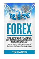 Secrets for a Healthy Stream of Income from Forex Trading! ~BONUS RIGHT AFTER THE CONCLUSION - ACT NOW BEFORE IT'S GONE! Foreign exchange trading (or forex trading) is quickly becoming a viable way for people to make money from the comfort of...
