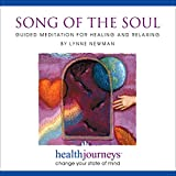 Health Journeys Song of the Soul: Guided Meditation for Healing and Relaxation- a Divinely Inspired Loving Kindness Meditation
