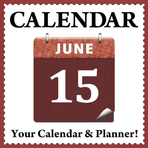 <strong>User Friendly Scheduling Tool And Daily Planner For Kindle – The <em>Calender</em> App From 7 Dragons – Over 95 Rave Reviews & A Steal at Just 99 Cents</strong>