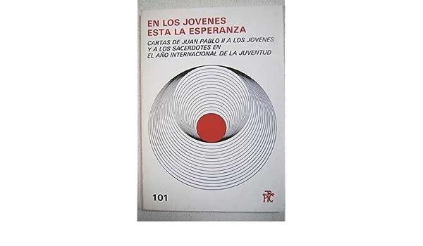 En los jóvenes está la esperanza: Juan Pablo II: 9788428807081: Amazon.com: Books