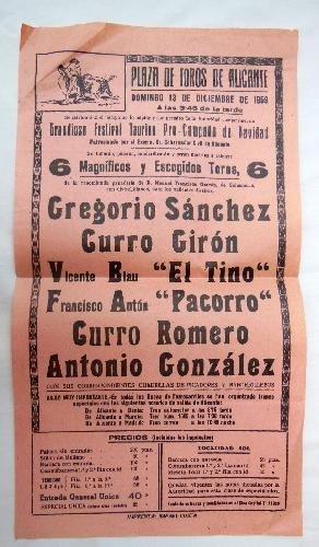 Poster - Cartel : Festival Taurino : GREGORIO SÁNCHEZ, CURRO ...