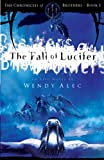 Fall of Lucifer (Chronicles of Brothers Book 1)