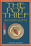 The Pot Thief Who Studied Escoffier, J. Michael Orenduff, 1610090098